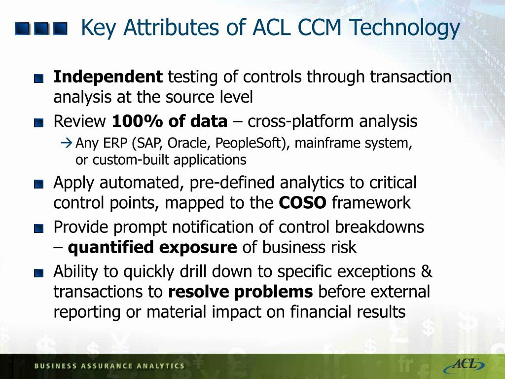 Key Attributes of ACL CCM Technology