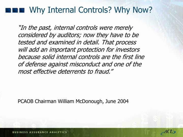 Why internal controls why now