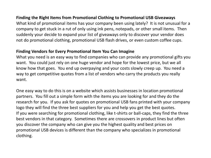 Finding the Right Items from Promotional Clothing to Promotional USB Giveaways