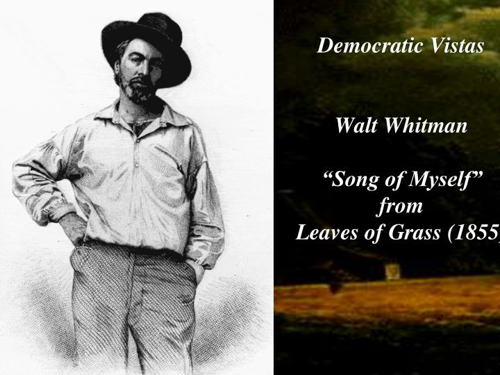 an analysis of whitmans democracy from the song of myself