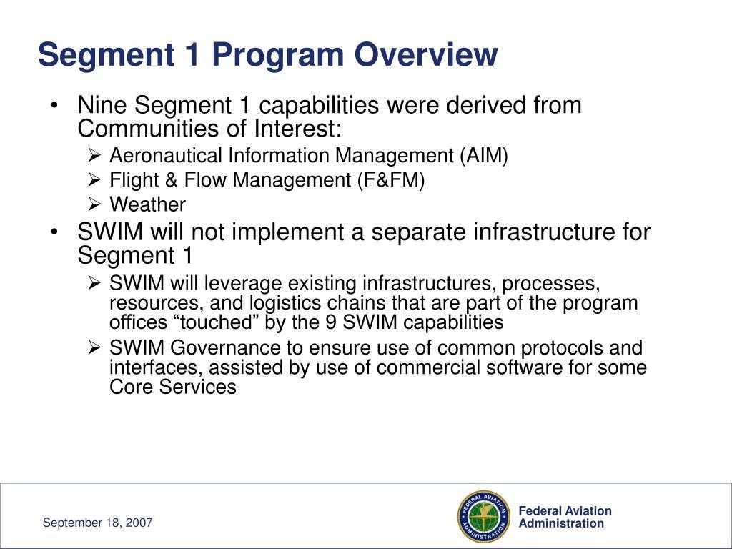 Segment 1 Program Overview
