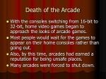death of the arcade