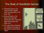 the peak of handheld games