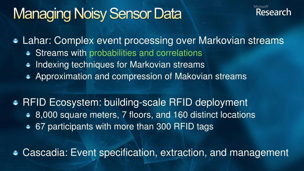 Managing Noisy Sensor Data