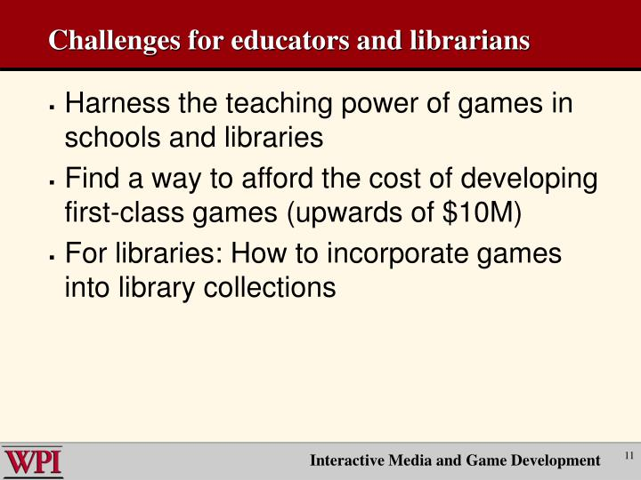 Challenges for educators and librarians