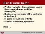 how do games teach