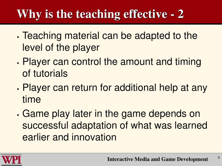 Why is the teaching effective - 2