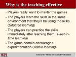 why is the teaching effective