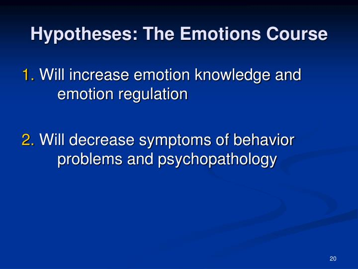 Hypotheses: The Emotions Course