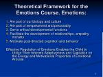 theoretical framework for the emotions course emotions