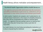 health literacy drives motivation and empowerment