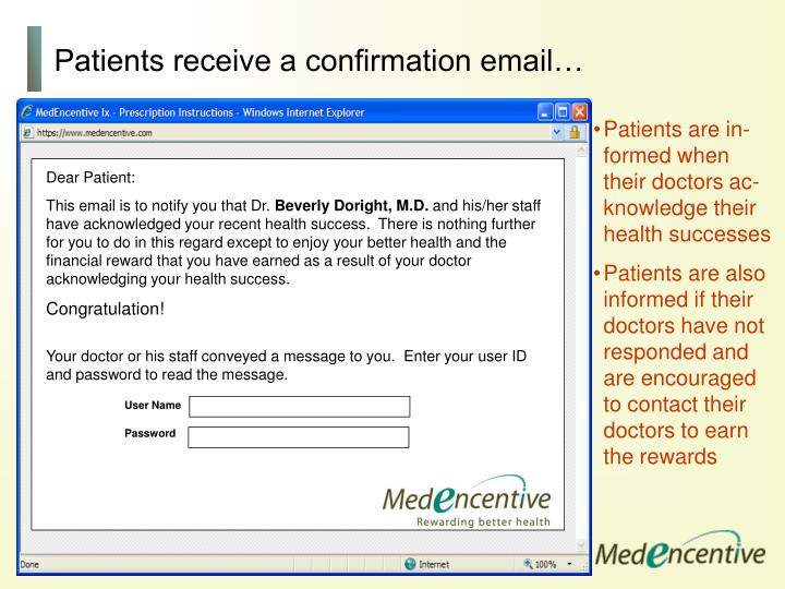 Patients receive a confirmation email…