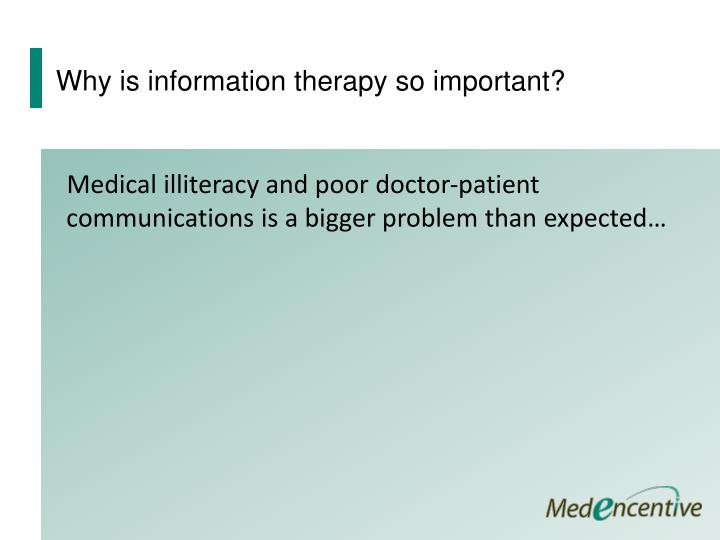 Why is information therapy so important?