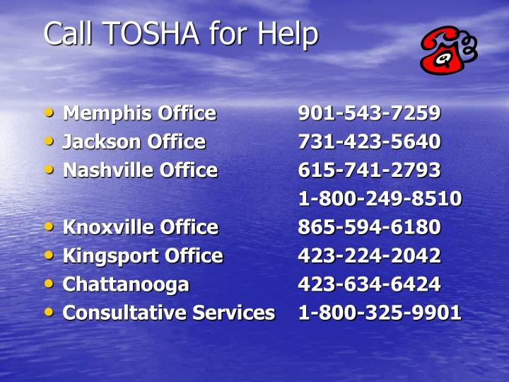 Call TOSHA for Help