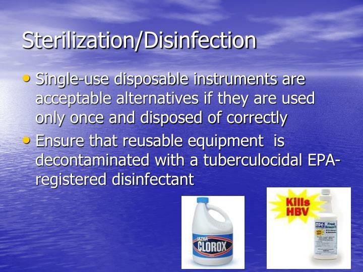 Sterilization/Disinfection