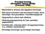 grundu kenning grounded theory study creswell 1998