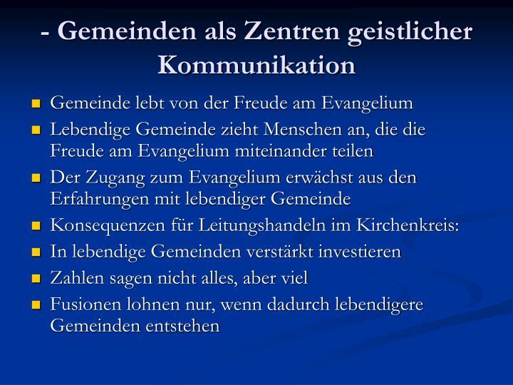 - Gemeinden als Zentren geistlicher Kommunikation