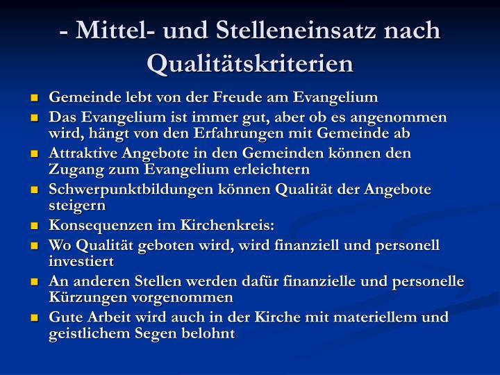 - Mittel- und Stelleneinsatz nach Qualitätskriterien