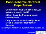 post ischemic cerebral reperfusion