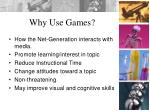why use games