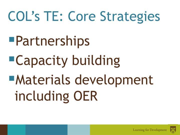 COL's TE: Core Strategies