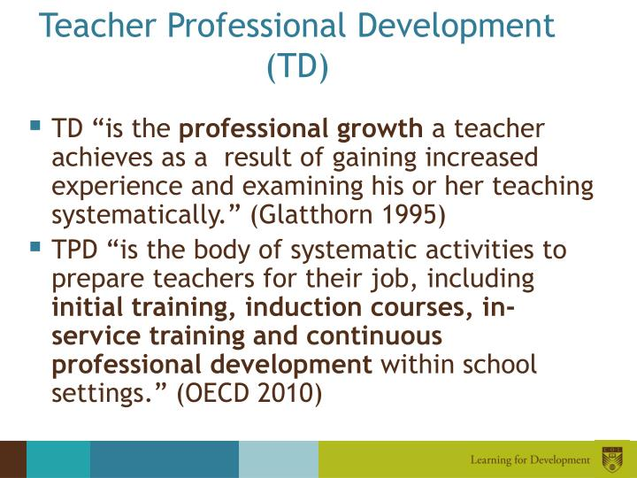 Teacher professional development td