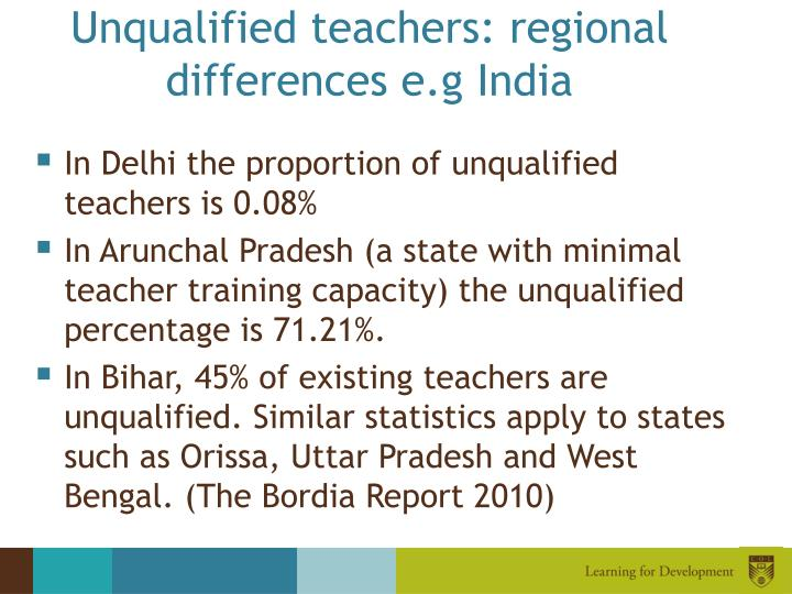 Unqualified teachers: regional differences e.g India