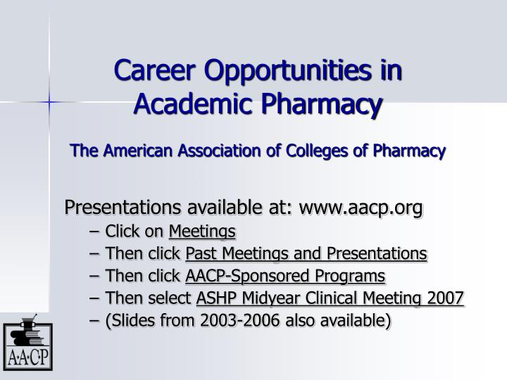 career opportunities in academic pharmacy the american association of colleges of pharmacy n.