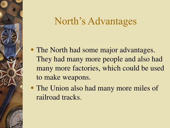 North's Advantages