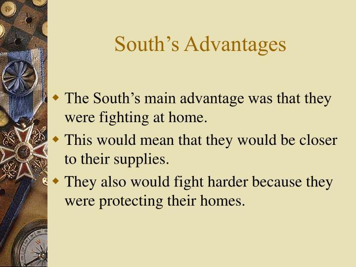 South's Advantages
