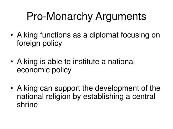 Pro monarchy arguments