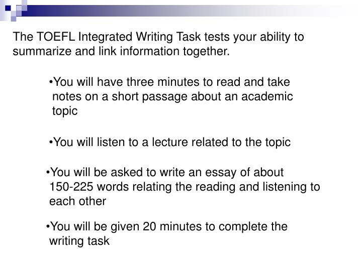 toefl essay criteria On the toefl ibt writing section, students must complete two written essays test-takers also receive a scaled writing section score of 0 to 30 along with brief and general comments on both essays.