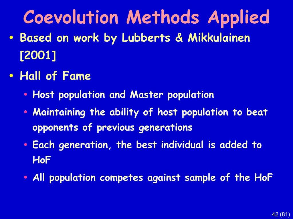 Coevolution Methods Applied
