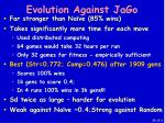 evolution against jago