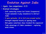 evolution against jago67