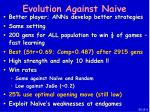 evolution against naive