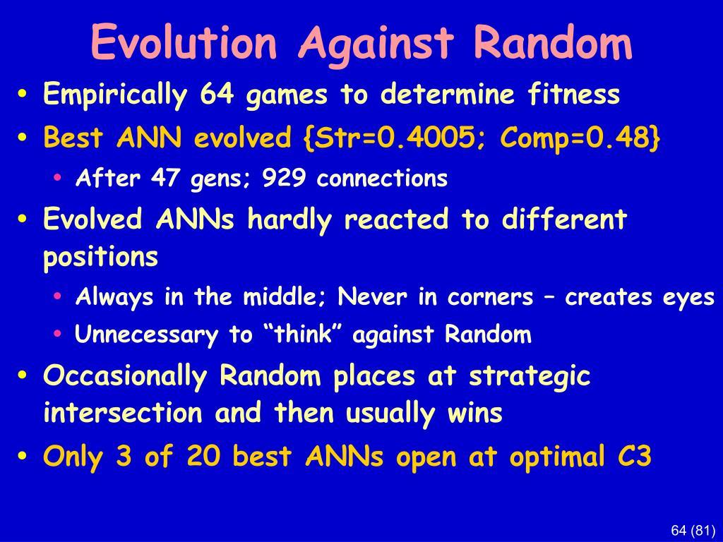 Evolution Against Random
