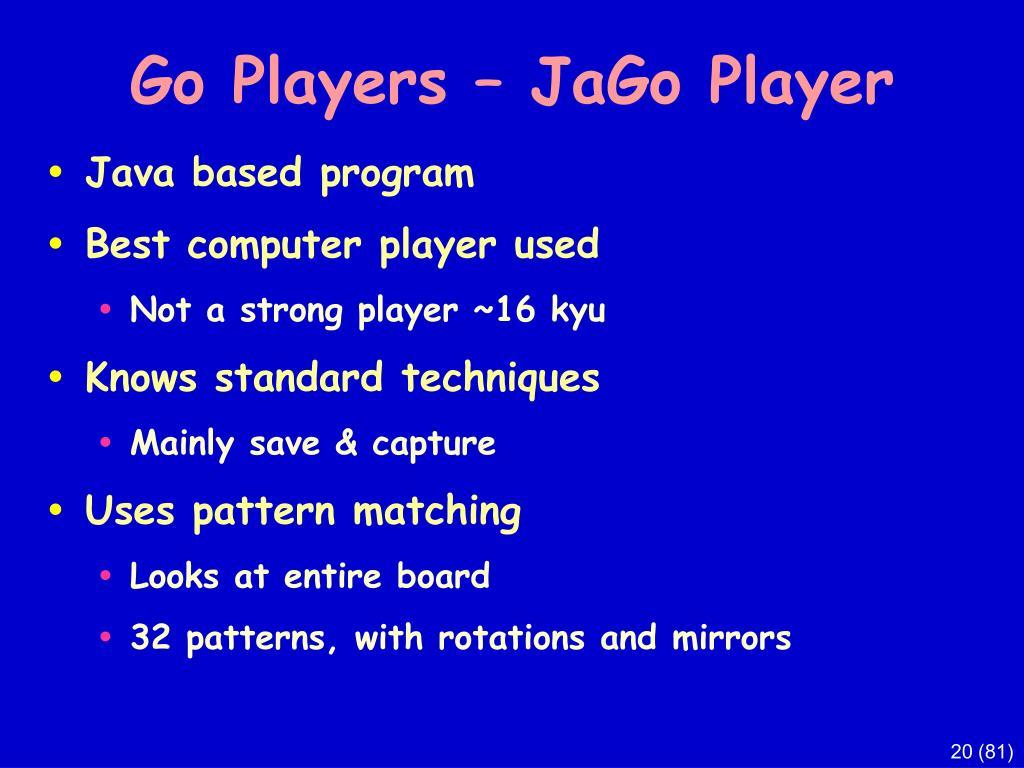 Go Players – JaGo Player