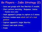 go players jago strategy 2