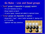 go rules live and dead groups