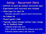 setup recurrent nets