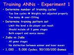 training anns experiment 1