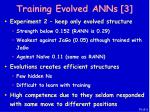 training evolved anns 3