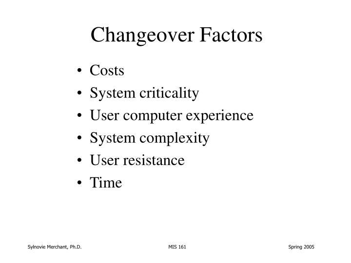 Changeover Factors