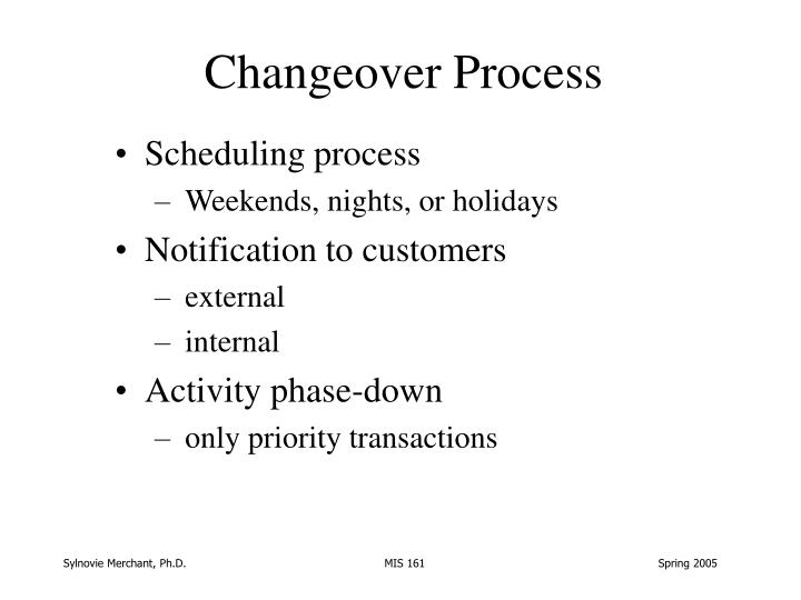 Changeover process
