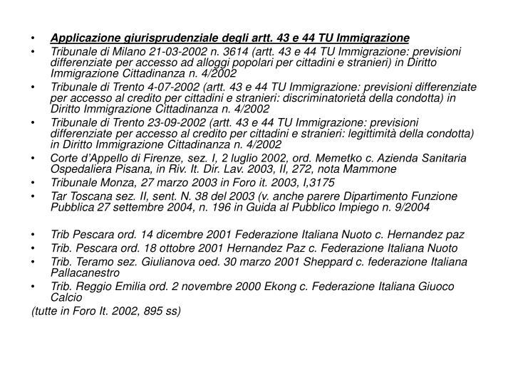Applicazione giurisprudenziale degli artt. 43 e 44 TU Immigrazione