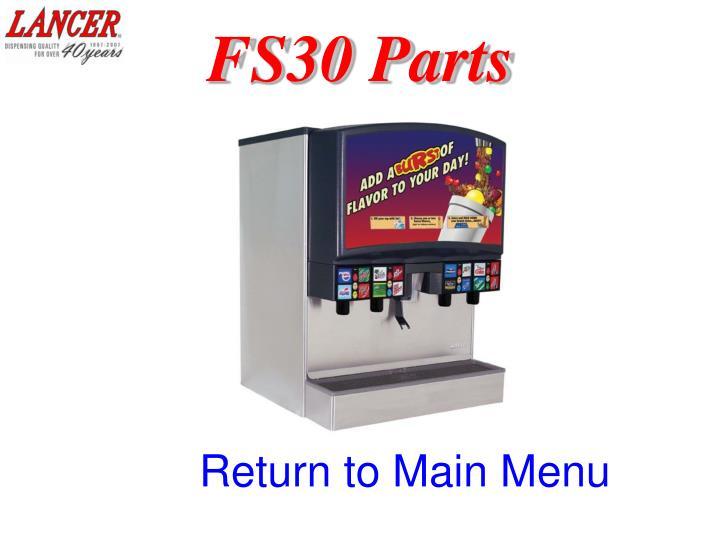 FS30 Parts