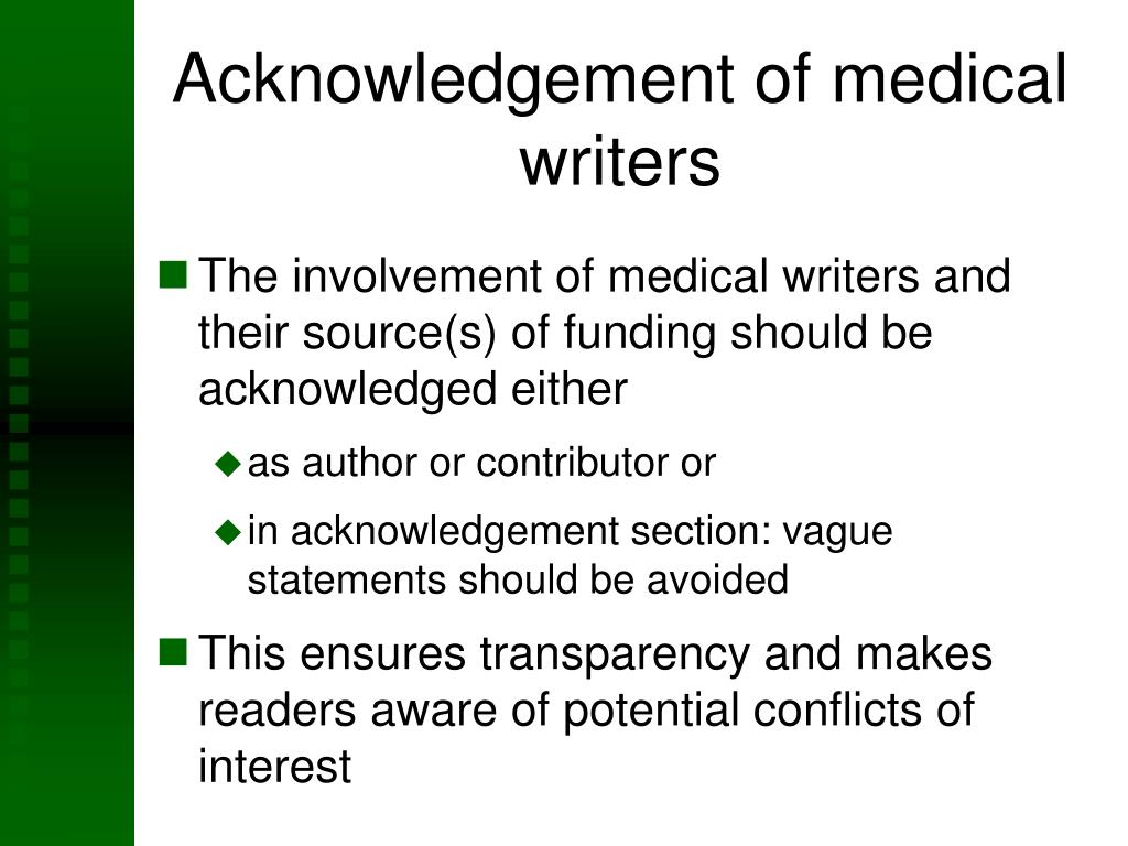 Acknowledgement of medical writers