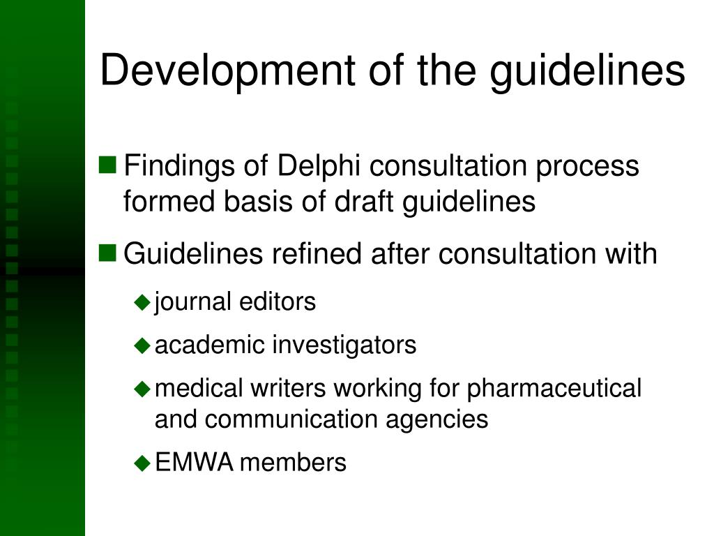 Development of the guidelines