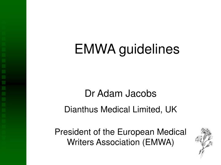 Emwa guidelines